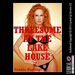 Threesome at the Lake House Audiobook