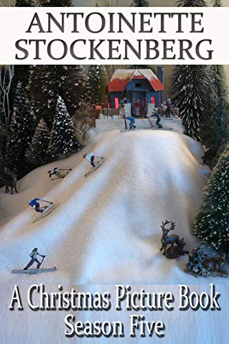 (A Christmas Picture Book: Season Five: The Winter Olympics!)