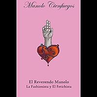 El Reverendo Manolo: El fetichista y la fashionista