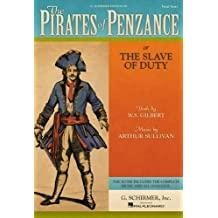 By Arthur Sullivan - The Pirates of Penzance, or, The Slave of Duty: Vocal Score with Dialogue: (Sheet Music): 1st (first) Edition
