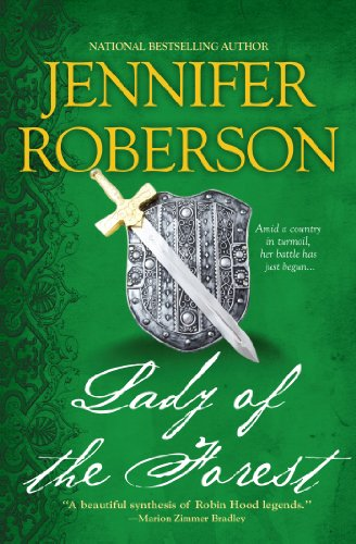 Lady of the Forest (A Novel of Sherwood)