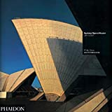 Sydney Opera House: Jorn Utzon (Architecture in Detail S)