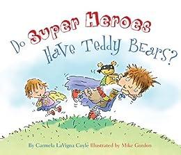 Super Heroes Teddy Bears Princesses ebook