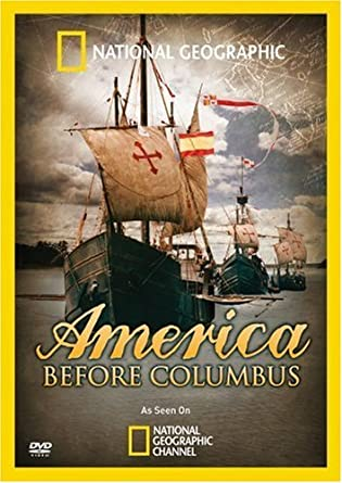 Amazon.com: National Geographic: America Before Columbus: National ...