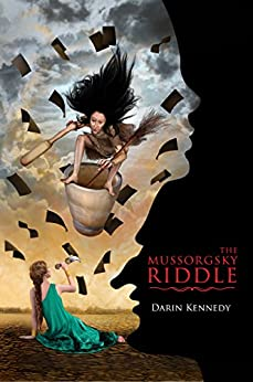 The Mussorgsky Riddle by [Kennedy, Darin]