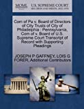 Com of Pa v. Board of Directors of City Trusts of City of Philadelphia: Pennsylvania, Com of v. Board of U.S. Supreme Court Transcript of Record with Supporting Pleadings