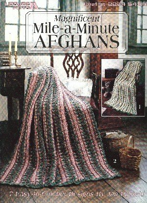 Magnificent Mile-a-Minute Afghans: 7 Easy-to-Crochet Designs (Leaflet 2234)