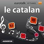EuroTalk Rhythmes le catalan |  Eurotalk Ltd