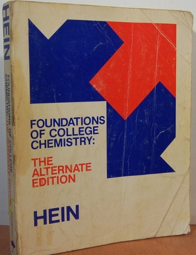 Foundations of college chemistry: The alternate edition (The Brooks/Cole series in chemistry)