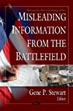 Misleading Information from the Battlefield, Gene P. Stewart, 1607411105