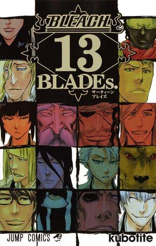 BLEACH-ブリーチ- 13 BLADEs. / 久保帯人