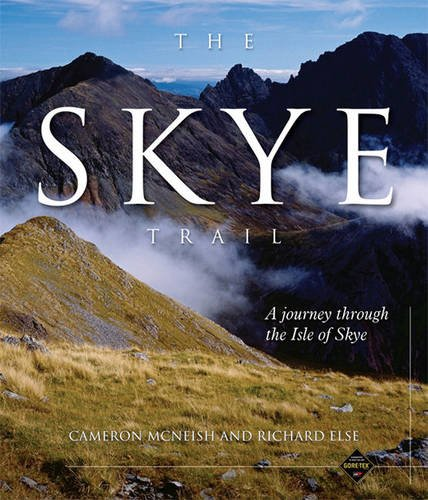The Skye Trail: A Journey Through the Isle of Skye pdf
