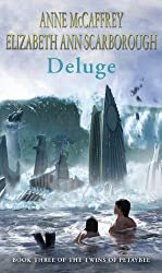 Deluge (The Twins Of Petaybee)