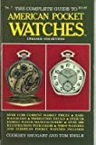 img - for Complete Guide to American Pocket Watches 1987, No 7 (OFFICIAL PRICE GUIDE TO WATCHES) book / textbook / text book