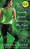Fourth Grave Beneath My Feet (Charley Davidson Book 4)
