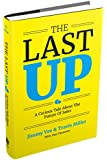 The Last Up: A Curious Tale About The Future Of Sales