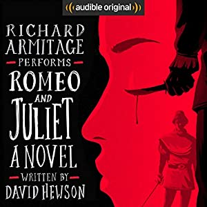 Romeo and Juliet: A Novel Hörbuch