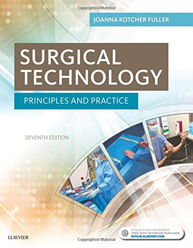 Surgical Technology: Principles and Practice by Saunders