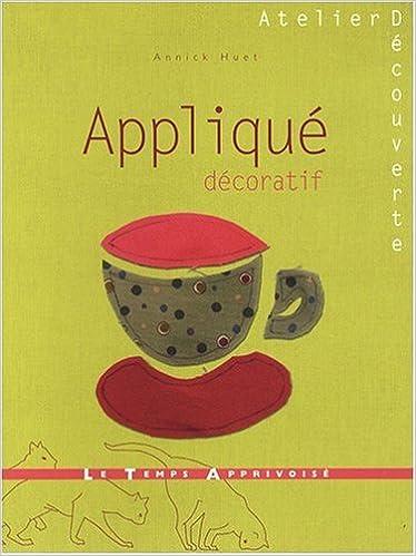 Livre gratuits en ligne Appliqué décoratif pdf, epub ebook