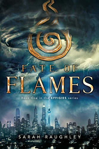 (Fate of Flames (The Effigies Book 1))