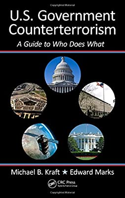 U.S. Government Counterterrorism: A Guide to Who Does What