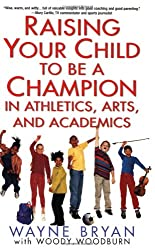 Raising Your Child to be a Champion in Athletics