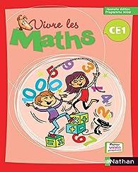 Vivre les maths CE1 par Louis Corrieu