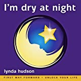 I'm Dry at Night: (First Way Forward - Unlock Your Life) (Children 6 - 9 Years)