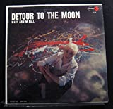 Mary Ann McCall - Detour To The Moon - Lp Vinyl Record