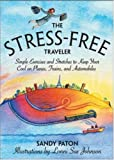 The Stress-Free Traveler, Sandy Paton, 0071456058