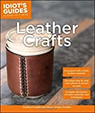 Leather Crafts (Idiot's Guides)
