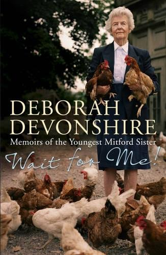 Wait For Me!: Memoirs of the Youngest Mitford Sister