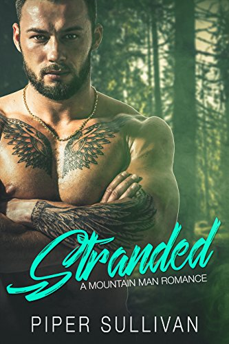 Stranded: A Mountain Man Romance