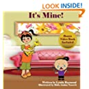 It's Mine: Penny Learns to Share (The Penny and Ronald Series) (Volume 1)