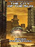 The City of the Sun: Daedalus Mission, Book Four (The Daedalus Mission 4)