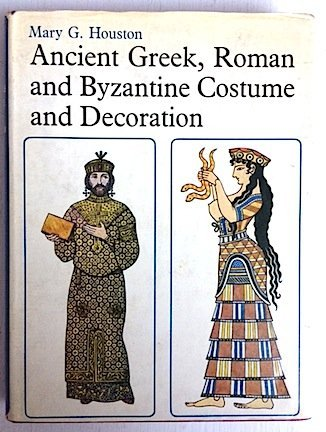Crete History Of Costume (Ancient Greek, Roman and Byzantine Costume and Decoration (A Technical History of Costume Vol. II))