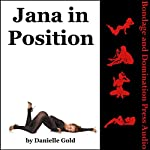 Jana in Position: The Hot Wife's Submission Adventure - a Rough BDSM Erotica Story with Spanking | Danielle Gold