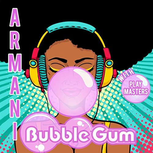 Bubble Gum (feat. Play Masters) ()