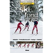 SKI DE FOND (LE) : SKATING CLASSIQUE