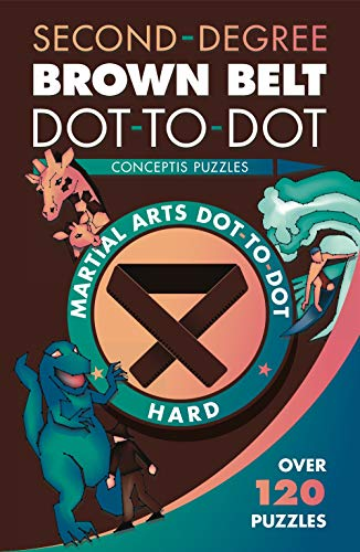 Pdf Entertainment Second-Degree Brown Belt Dot-to-Dot (Martial Arts Puzzles Series)