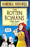 The Rotten Romans (Horrible Histories)