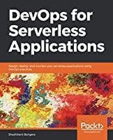 DevOps for Serverless Applications Front Cover