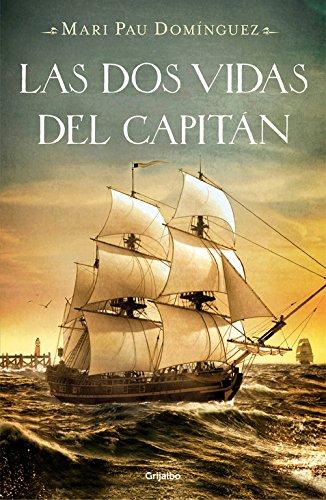 Descargar Libro Las Dos Vidas Del Capitán Mari Pau Dominguez