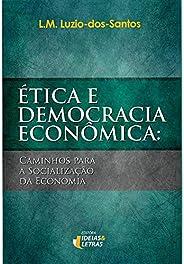Ética E Democracia Econômica