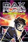 Max Flash: Mission 6: Short Circuit