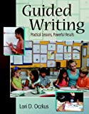 Guided Writing, Lori D. Oczkus, 0325010714