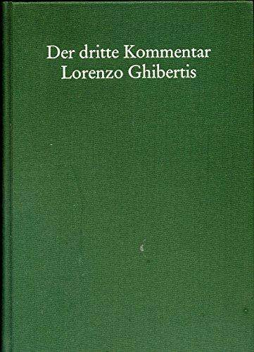 Der Dritte Kommentar Lorenzo Ghibertis: Naturwissenschaft Und Medizin in Der Kunsttheorie Der Fruehrenaissance (Acta Humaniora) (German, Italian and German Edition)