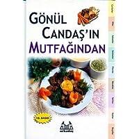 Gönül Candaş'ın Mutfağından - Ciltli: Türk Mutfağına Özgün Yemek Tarifleri