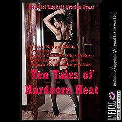 Ten Tales of Hardcore Heat