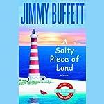 A Salty Piece of Land | Jimmy Buffett